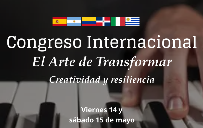 """""""The music that transforms you"""" International Congress the Art of Transforming"""