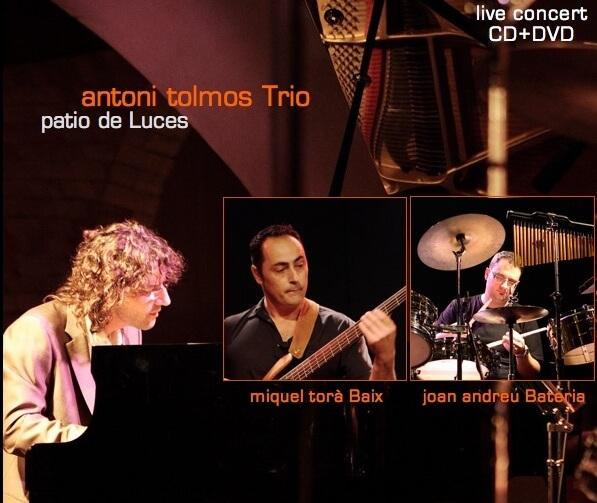 Antoni Tolmos Trio - Patio de Luces