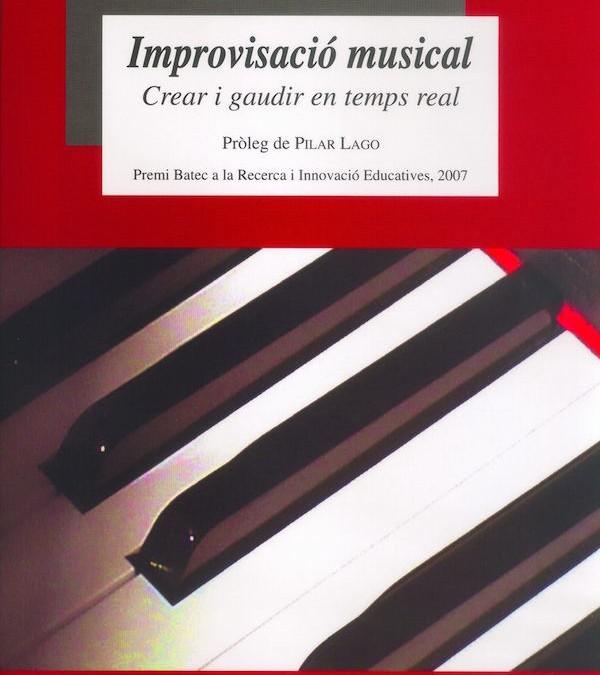 Improvisació musical. Crear i gaudir en temps real