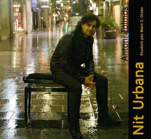 Antoni Tolmos - Nit Urbana