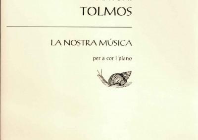 La nostra música. Partitura per a cor mixte i piano (2000)